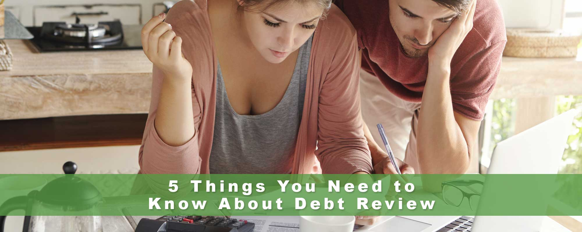 5 Things You Need to Know About Debt Review