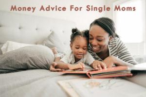 Money Advice For Single Moms