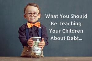 5 Tips on Explaining Debt To Our Children
