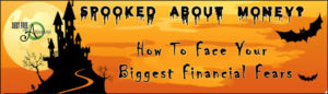 Read more about the article Don't Be Spooked Or Scared Of Debt