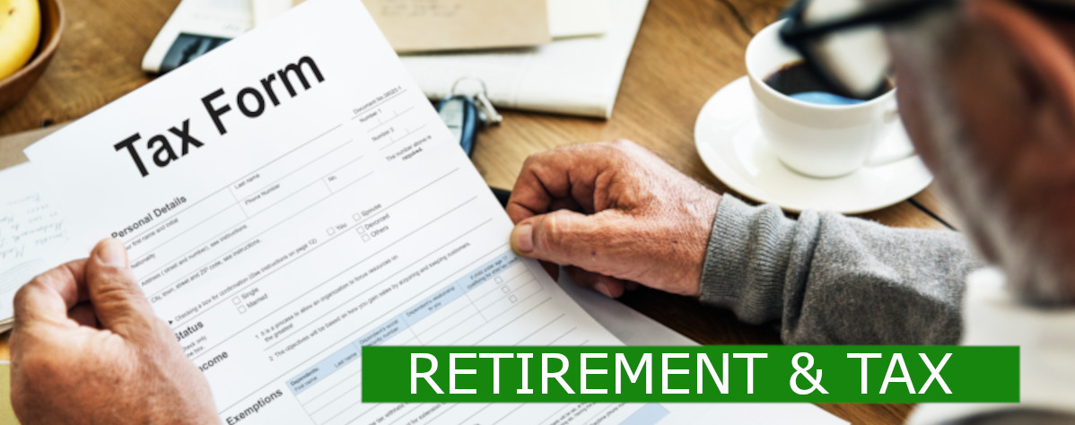 Read more about the article RETIREMENT AND TAX