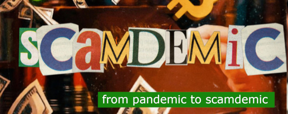 You are currently viewing SCAMDEMIC – NO VACCINE INSIGHT